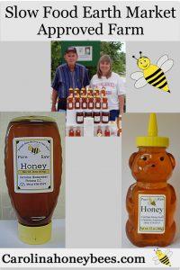 Slow Food Earth Market approved farm. Clean, Good, Fair Carolina Honeybees Farm