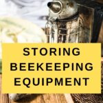 bee smoker and other equipment - storing beekeeping equipment