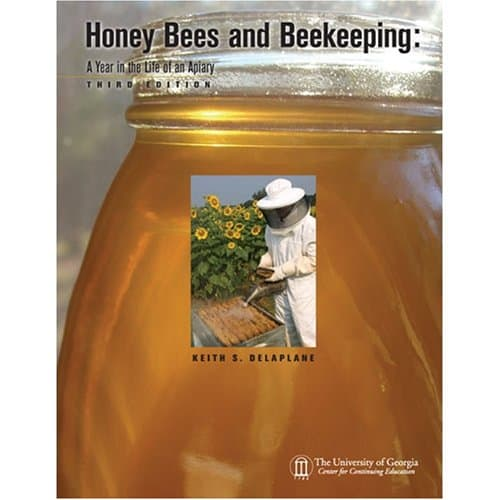 Honey Bees and Beekeeping:  A Year in the Life of an Apiary, 3rd Edition