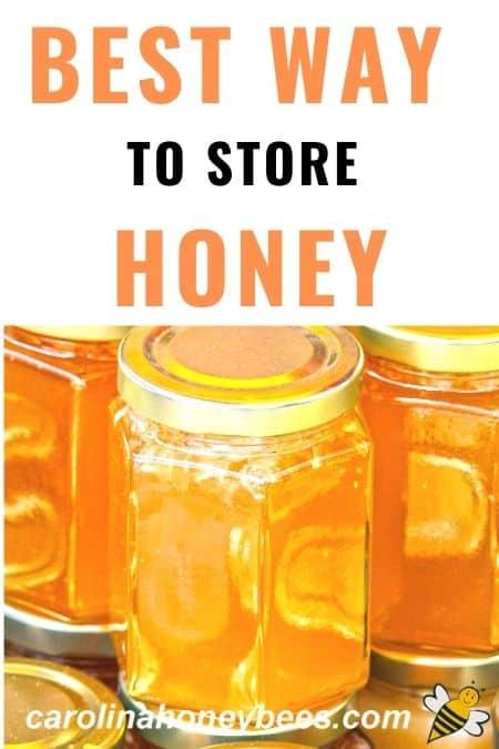 jars of honey -  best way to store honey