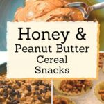 recipe for honey peanut butter cereal snacks