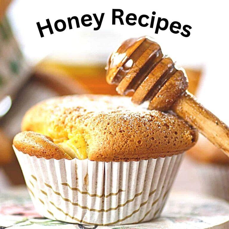 Honey Recipes – Anyone Can Make